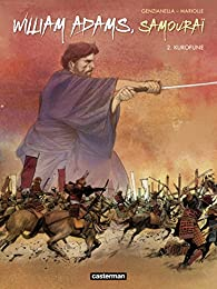William Adams, samouraï, tome 2 : Kurofune par Mathieu Mariolle