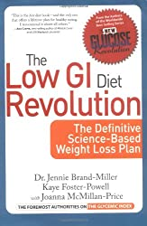 The Low GI Diet Revolution: The Definitive Science-Based Weight Loss Plan (New Glucose Revolutions)