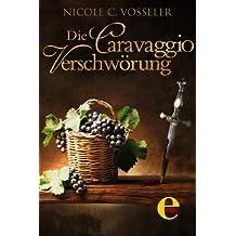 Die Caravaggio-Verschwörung