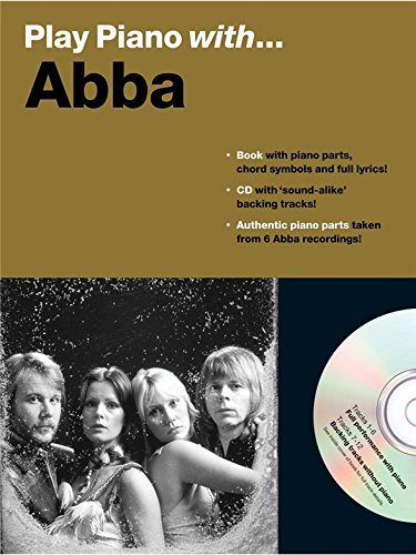Play Piano With... Abba. Partitions, CD pour Piano, Chant et Guitare(Boîtes d'Accord)