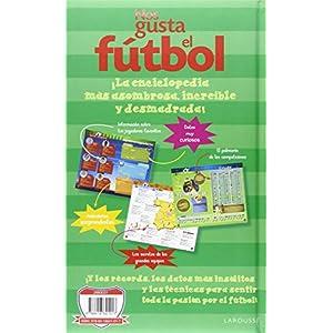 Nos Gusta El Fútbol (Larousse - Infantil / Juvenil - Castellano - A Partir De 3 Años - Libros Singulares)