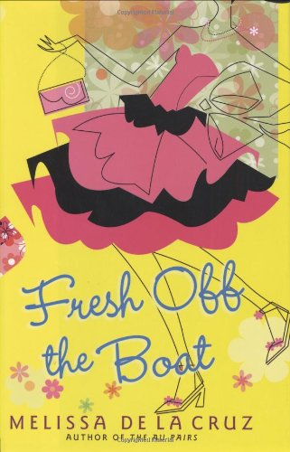 Fresh Off the Boat por Melissa De la Cruz