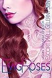 Evig Roses: Escort will gelernt sein (Evig Roses Band 1) von Jasmin Romana Welsch