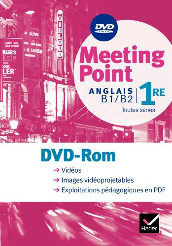 Anglais 1e B1/B2 toutes séries Meeting Point (1DVD) par Josette Starck