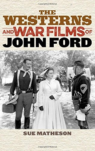 The Westerns and War Films of John Ford (Film and History) by Sue Matheson (2016-03-16) par Sue Matheson