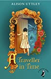 A Traveller in Time (A Puffin Book)