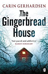 The Gingerbread House: Hammarby Book 1 (Hammarby Thrillers) by Carin Gerhardsen (2013-12-05)