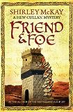 Friend & Foe: A Hew Cullen Mystery: Book 4 (A Hew Cullan Mystery)