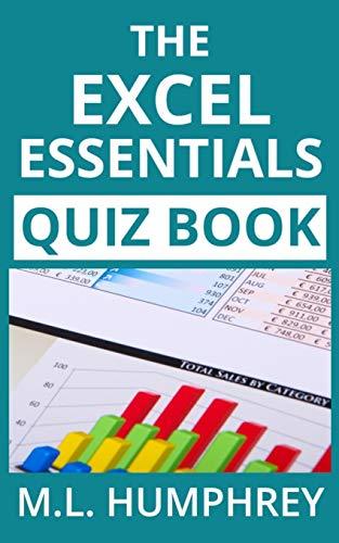 The Excel Essentials Quiz Book (Excel Essentials Quiz Books)