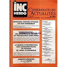 INC HEBDO CONSOMMATEURS ACTUALITES [No 554] du 05/06/1987 - BERGASOL CONTRE-ATTAQUE - CONSOMMATION - EXPERIENCES BELGES - JURISPRUDENCES A LA LOUPE - INFLATION - INDICE DES PRIX - LOGEMENT - P.E.R. - EPARGNE - TAXE SUR LES HUILES VEGETALE - REDEVANCE TV - INDICES - REFORME DU CODE DES ASSURANCES - COMMUNICATION