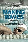 Making Waves: My Journey to Winning O...
