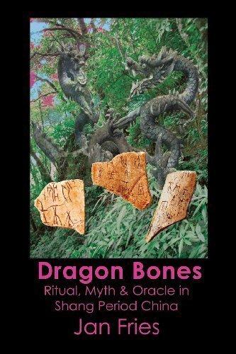 Dragon Bones - Ritual, Myth and Oracle in Shang Period China by Jan Fries(2013-09-01) Lane Bone China