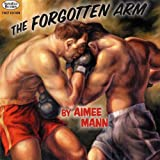 The Forgotten Arms
