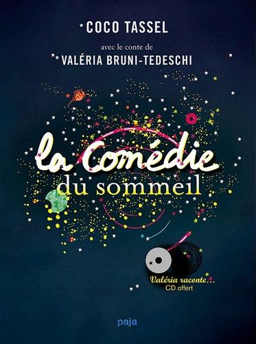 La comédie du sommeil (1CD audio) par Valeria Bruni- Tedeschi