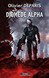 Diomède Alpha (French Edition)