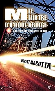 Le meurtre d'O'Doul Bridge par Florent Marotta