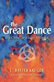 The Great Dance: The Christian Vision Revisited