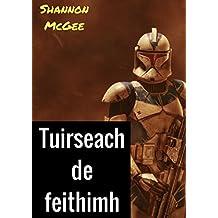 Tuirseach de feithimh (Irish Edition)
