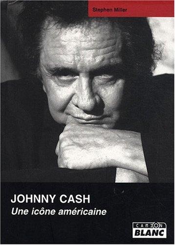 Johnny Cash, une icône américaine