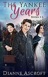 The Yankee Years: Books 4 - 6