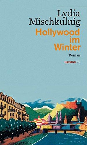 Hollywood im Winter. Roman (HAYMON TASCHENBUCH) (Buch Oedipus Rex)