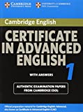 Cambridge Certificate in Advanced English 1 for updated exam Student's Book with answers: Official Examination papers from University of Cambridge ESOL Examinations: Paper 1 (CAE Practice Tests)