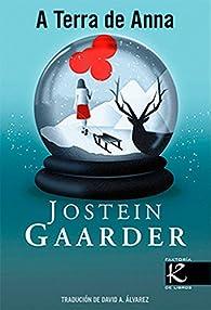 A terra de Ana par Jostein Gaarder