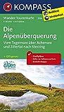 Die Alpenüberquerung, Vom Tegernsee über Achensee und Zillertal nach Sterzing: Wander-Tourenkarte. GPS-genau. 1:50000: Wandelkaart 1:50 000 (KOMPASS-Wander-Tourenkarten, Band 2556) -