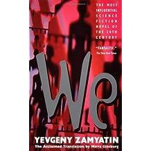 We by Yevgeny Zamyatin, Mirra Ginsburg unknown Edition [MassMarket(2001)]