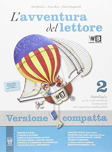 L'avventura del lettore. Antologia-Letteratura-Quaderno competenze. Con e-book. Con espansione online. Per la Scuola media: 2
