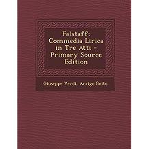 Falstaff; Commedia Lirica in Tre Atti