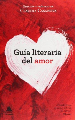 Guía literaria del amor (Ático de los Libros)