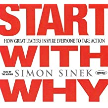 [Start with Why] How Great Leaders Inspire Everyone to Take Action ] BY [Sinek, Simon]Compact Disc