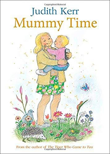 Mummy Time por Judith Kerr