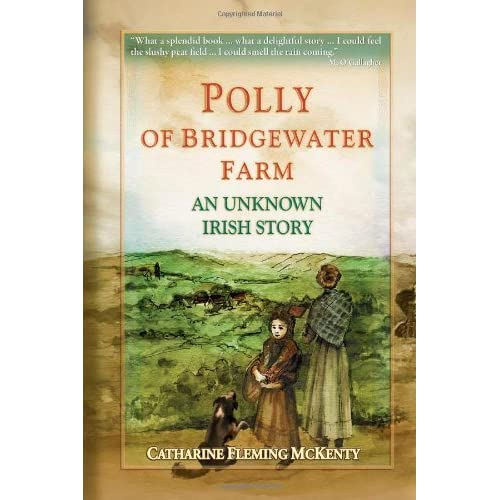 Polly of Bridgewater Farm by Catharine Fleming McKenty (2013-04-17)