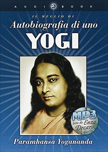 Autobiografia di uno yogi. Con libro (Ricerca interiore)