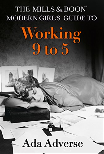 The Mills & Boon Modern Girl's Guide to: Working 9-5: Career Advice for Feminists (Mills & Boon A-Zs, Band 1) (Humor Boxer Briefs)
