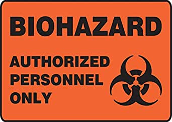 Black on Orange-Red 10 Length x 14 Width Accuform MBHZ504VA Aluminum Safety Sign LegendBIOHAZARD AUTHORIZED PERSONNEL ONLY with Graphic