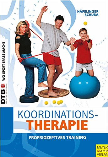 Koordinationstherapie: Propriozeptives Training (Wo Sport Spaß macht) (German Edition) por Ulla Häfelinger
