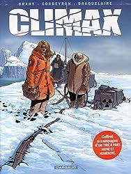 Climax, Tome 1, 2, 3 et 4 : Le désert blanc ; Vostok ; Les faiseurs d'Aurore ; Gakona, Alaska