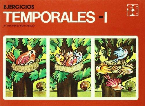 Ejercicios temporales. 1 (Cuadernos De Recuperacion) por Javier Perez