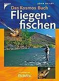 Das Kosmos Buch Fliegenfischen