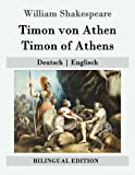 Timon von Athen / Timon of Athens: Deutsch | Englisch (Bilingual Edition) - William Shakespeare