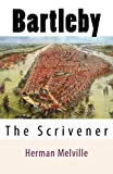 Bartleby - The Scrivener - CreateSpace Independent Publishing Platform - 16/06/2014