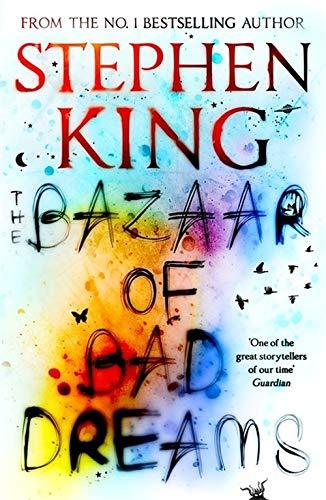The Bazaar Of Bad Dreams por Stephen King