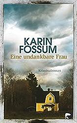 Eine undankbare Frau: Kriminalroman (Konrad Sejer 10)