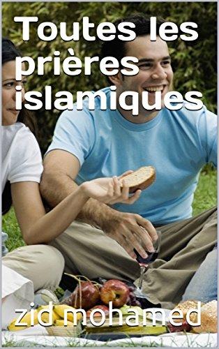 Couverture du livre Toutes les prières islamiques (Les lumières de l'islam)