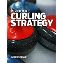 Introduction to Curling Strategy (English Edition)
