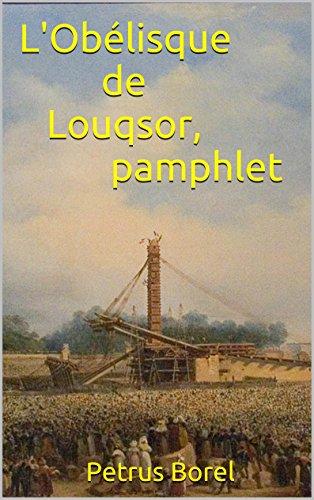 L'Obélisque de Louqsor, pamphlet par Petrus Borel