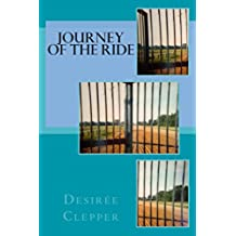 Journey of the Ride (English Edition)